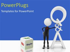 PowerPlugs: PowerPoint template with a 3D character standing beside a die that has text which spell out the words 'yes, no, maybe'