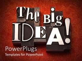 PowerPlugs: PowerPoint template with 3D dark colored tiles with old letterpress white letters depicting the message the big idea and exclamation mark on red painted pattern background