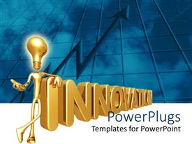 PowerPoint template displaying 3D golden depiction of figure with light bulb instead of head standing against golden word innovation with rising arrow on blue square patterned glassy building background