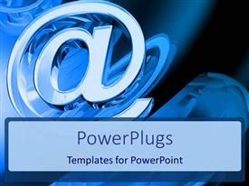 PowerPlugs: PowerPoint template with 3D graphics of a large shinning @ symbol over a blue background