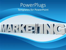 PowerPlugs: PowerPoint template with 3D gray marketing word with a ladder upheld on the T letter in marketing on gray and blue background