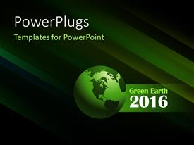 PowerPoint template displaying 3D Green colored Globe with year 2016 and green stripes in the background
