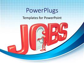PowerPlugs: PowerPoint template with 3D JOBS with man shutout of closed door in letter O
