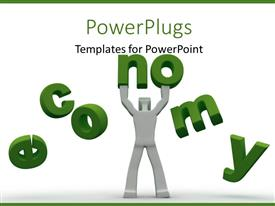 PowerPoint template displaying 3D man trying to prevent fall of green colored economy