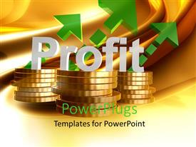 PowerPlugs: PowerPoint template with 3D Profit and gain icon words placed over pile of coins and green arrows pointing upwards with golden waves