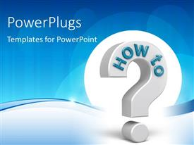 PowerPlugs: PowerPoint template with 3D question mark symbol with text HOW TO over blue background