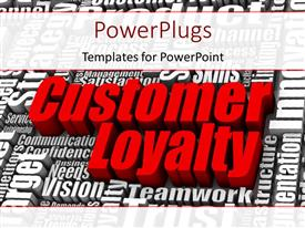 PowerPlugs: PowerPoint template with 3D rendered business terms with large red colored text CUSTOMER LOYALTY