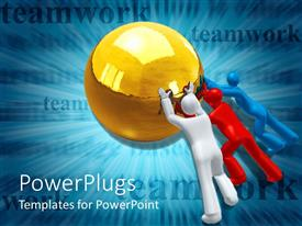 PowerPoint template displaying 3D white red and blue figures pushing together a golden sphere teamwork word on blue background