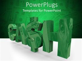 PowerPoint template displaying 3Ddepiction of a huge green CASH text with a dollar sign