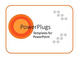 PowerPlugs: PowerPoint template with abstract orange and gray circles on white background