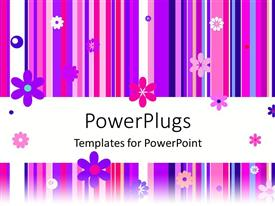 PowerPlugs: PowerPoint template with abstract Pink, purple, white flowers and stripes