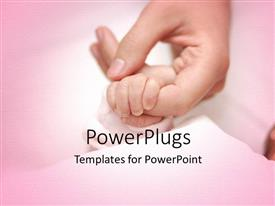 PowerPlugs: PowerPoint template with an adult female hand holding a baby's hand on a pink surface