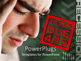 PowerPoint template displaying adult male having a headache with the text TAXES DUE 4/15