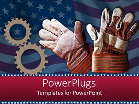 PowerPlugs: PowerPoint template with american work force metaphor with flag, gears, work gloves
