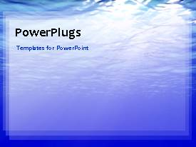 PowerPlugs: PowerPoint template with animated depiction of blue ocean water flowing