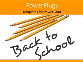 PowerPlugs: PowerPoint template with back to school depiction with pencils and text on white surface