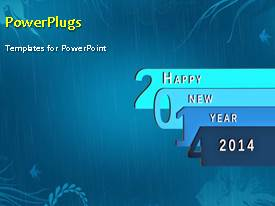 PowerPlugs: PowerPoint template with beautiful animation depicting new year 2014 on blue background