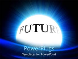 PowerPlugs: PowerPoint template with a beautiful circle with the word future in it