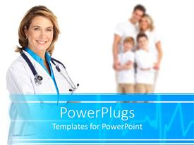 PowerPoint template displaying a beautiful depiction of a doctor ad a healthy family in the background