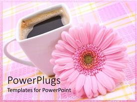PowerPlugs: PowerPoint template with a beautiful flower along with a cup of black coffee