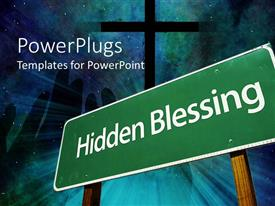 PowerPlugs: PowerPoint template with big green sign post with the text Hidden Blessing with a cross