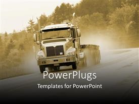PowerPlugs: PowerPoint template with big truck moving fast on a lonely tarred road