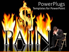 PowerPoint template displaying black pain word burning in fire flames with burning dollar sign and sad man in suit sitting on chair