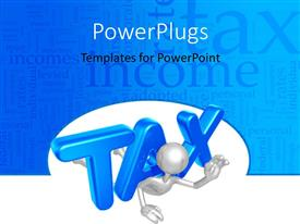 PowerPlugs: PowerPoint template with blue 3D tax text weighing chrome plated 3D man down