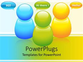 PowerPlugs: PowerPoint template with blue, green, and yellow bubble figures greet one another