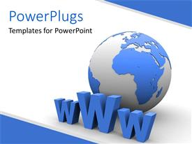 PowerPlugs: PowerPoint template with blue and white colored earth globe with three dimensional WWW sign