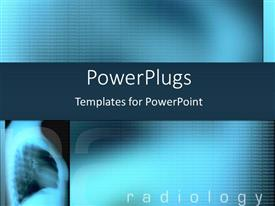 PowerPlugs: PowerPoint template with blue x-ray with radiology text on a blue background