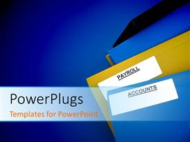 PowerPlugs: PowerPoint template with blue and yellow folders of payroll and accounts lying on blue color
