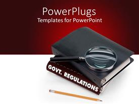 PowerPoint template displaying a book of government regulations, pencil, magnifier with white and red background