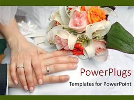 PowerPoint template displaying broke and groom put hands on each other with weddingbouquet