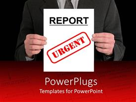 PowerPlugs: PowerPoint template with a business man hand holding a paper with the text 'Report Urgent'
