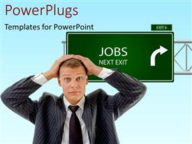 PowerPlugs: PowerPoint template with businessman has head in hands with green signpost reading JOBS NEXT EXIT