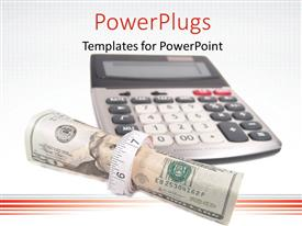 PowerPlugs: PowerPoint template with a calculator with a bundle of dollars and white background