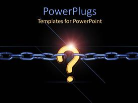PowerPlugs: PowerPoint template with a chain with a question mark and blackish background