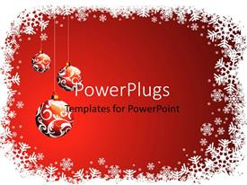 PowerPlugs: PowerPoint template with christmas decorations with three ornaments hanging with snow flakes