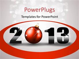 PowerPlugs: PowerPoint template with a Christmas ornament with a text that spells out the word '2013 '