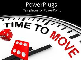 PowerPoint template displaying a clock with the words time to move and blackish background