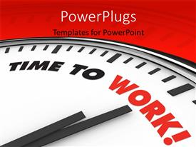PowerPoint template displaying a clock with the words time to work and reddish background