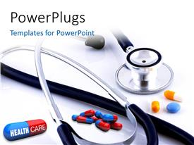 PowerPoint template displaying close-up of some pills with one featuring the words health care with a stethescope