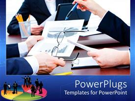 PowerPlugs: PowerPoint template with close up of business meeting with hands of company workers discussing around the desk, eyeglasses, pie chart on paper, pencils, laptop