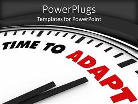 PowerPlugs: PowerPoint template with close up shot on a large clock pointing to an 'adapt' text