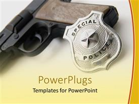 PowerPlugs: PowerPoint template with a close up view of a gun and a police badge