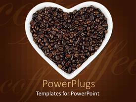 PowerPoint template displaying coffee beans in white heart shaped dish on chocolate colored background