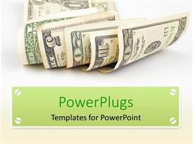 PowerPlugs: PowerPoint template with collection of dollar notes of various value with a white background