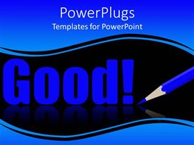 PowerPlugs: PowerPoint template with a color pencil with the word good