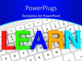 PowerPoint template displaying colored letters form word LEARN over white computer keyboard